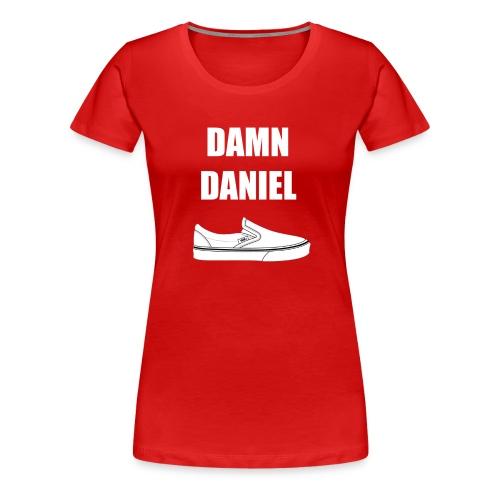 Damn Daniel Red - Women's Premium T-Shirt