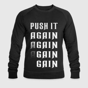 Push it again gain white T-Shirts - Männer Sweatshirt von Stanley & Stella
