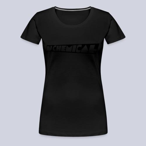 DJ Chemical Frauen T-Shirt Schwarz - Frauen Premium T-Shirt