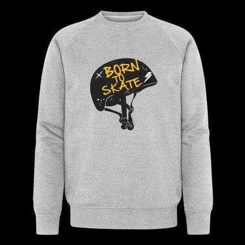 Born to skate - Sweat-shirt bio Stanley & Stella Homme