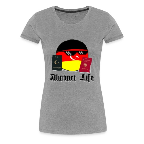 ALMANCI Life - Frauen Premium T-Shirt