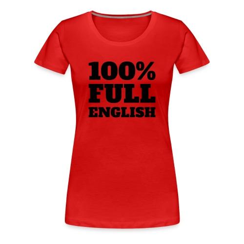 100% Full English - Men's t-shirt - Women's Premium T-Shirt