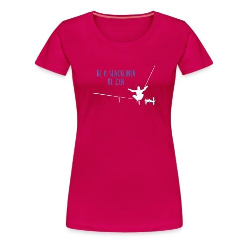 Girl • Tee-shirt Be a slackliner, be zen - T-shirt Premium Femme
