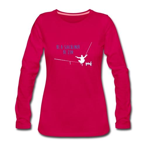 Girl • Tee-shirt Be a slackliner, be zen - T-shirt manches longues Premium Femme