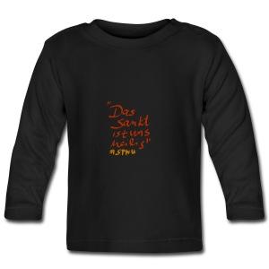 Das Sankt ist uns heilig - Baby Langarmshirt