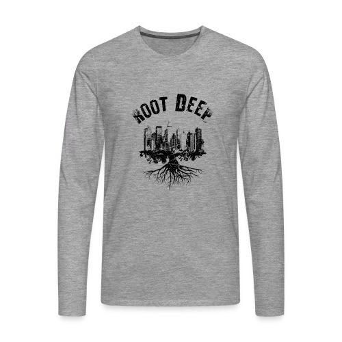 Root deep Urban schwarz Sonstige - Männer Premium Langarmshirt