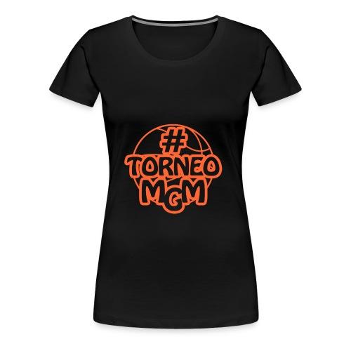 Felpa #TorneoMGM - Maglietta Premium da donna