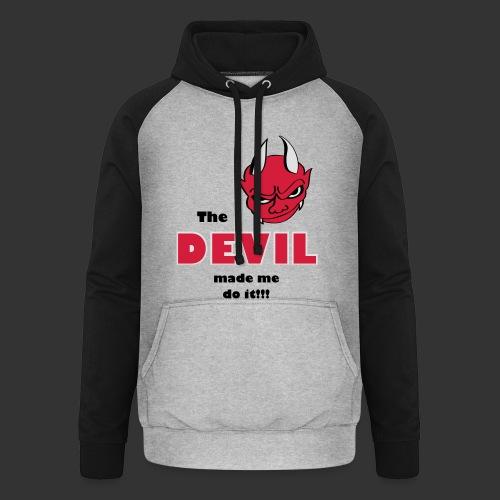 Devil made me do it - Unisex Baseball Hoodie