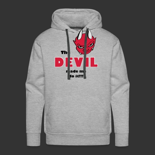 Devil made me do it - Männer Premium Hoodie