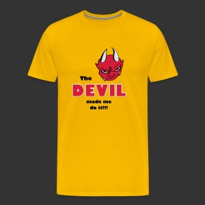 Devil made me do it - Männer Premium T-Shirt