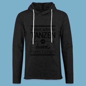 Tanz Shirt - Leichtes Kapuzensweatshirt Unisex
