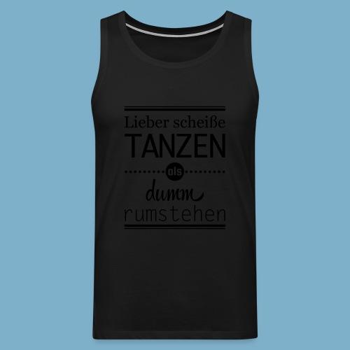 Tanz Shirt - Männer Premium Tank Top