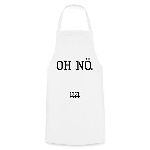 RR Oh Nö T-Shirt - Kochschürze