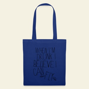 When I'm Drunk I Believe I Can Fly - Tote Bag