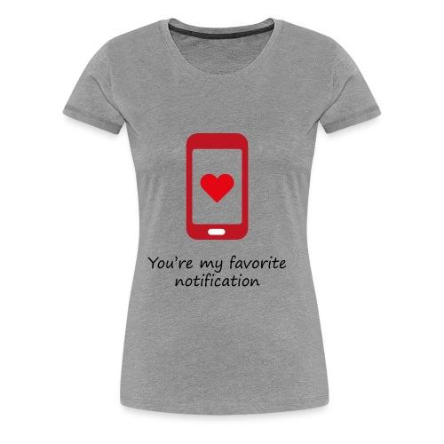 Notification love - T-shirt Premium Femme