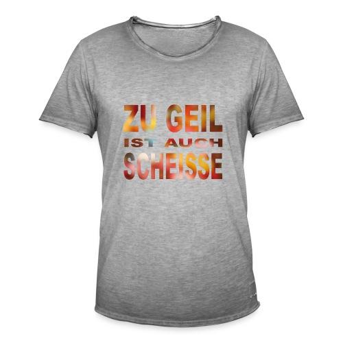 Zu Geil (bunt) - Männer Vintage T-Shirt