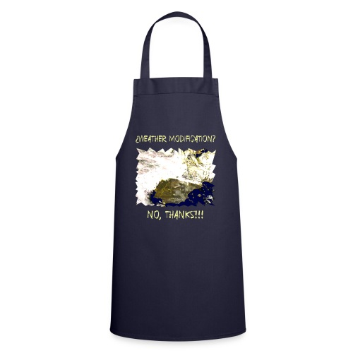 weather modification no thanks - Cooking Apron