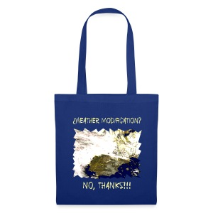 weather modification no thanks - Tote Bag