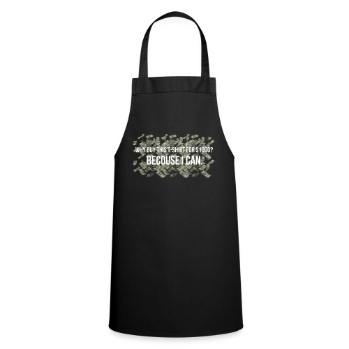 'Becouse i can' V2 - Cooking Apron
