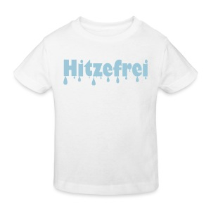 Hitzefrei - Kinder Bio-T-Shirt