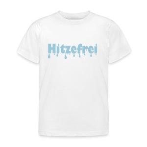 Hitzefrei - Kinder T-Shirt