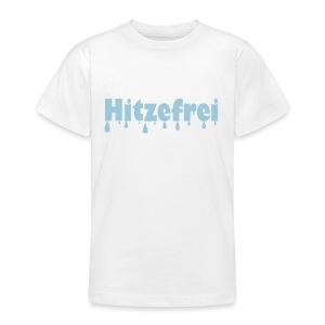 Hitzefrei - Teenager T-Shirt