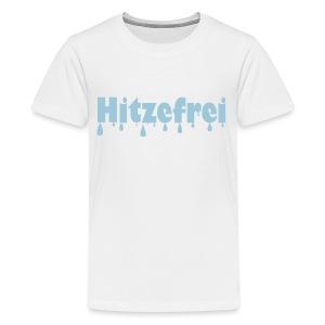 Hitzefrei - Teenager Premium T-Shirt