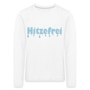 Hitzefrei - Kinder Premium Langarmshirt