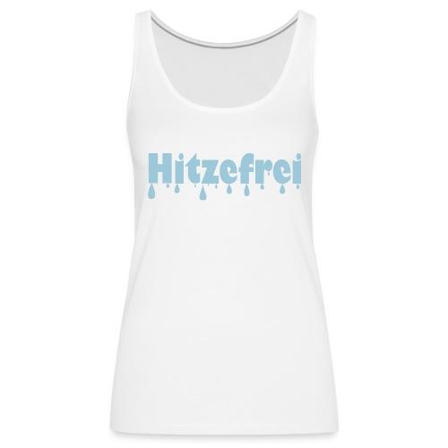 Hitzefrei - Frauen Premium Tank Top