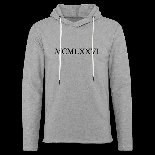 MCMLXXVI 1976 Geburtstag T-Shirt Römisch (Schwarz) - Leichtes Kapuzensweatshirt Unisex