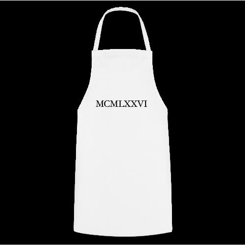 MCMLXXVI 1976 Geburtstag T-Shirt Römisch (Schwarz) - Kochschürze