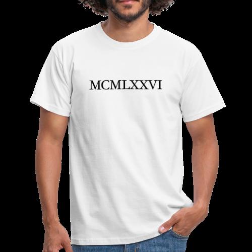 MCMLXXVI 1976 Geburtstag T-Shirt Römisch (Schwarz) - Männer T-Shirt