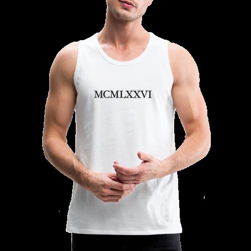 MCMLXXVI 1976 Geburtstag T-Shirt Römisch (Schwarz) - Männer Premium Tank Top