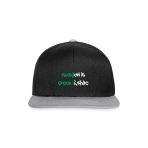 Glasgow is green and white - Snapback Cap