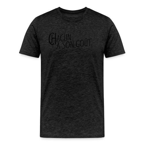 Chacun à son gout - Männer Premium T-Shirt