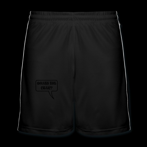 Whats the Craic? - Men's Football shorts