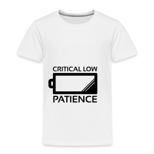 Critical Low Patience, Baby ! - Kids' Premium T-Shirt