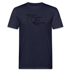 Strichmännchen- Life is about... - Männer Bio-T-Shirt