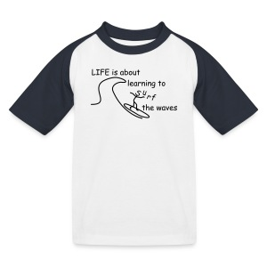 Strichmännchen- Life is about... - Kinder Baseball T-Shirt