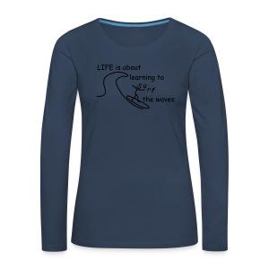 Strichmännchen- Life is about... - Frauen Premium Langarmshirt