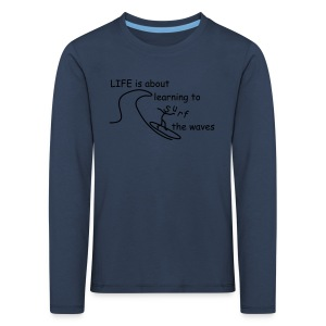 Strichmännchen- Life is about... - Kinder Premium Langarmshirt