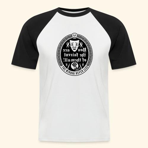 Fairest of them all,Lady - Männer Baseball-T-Shirt