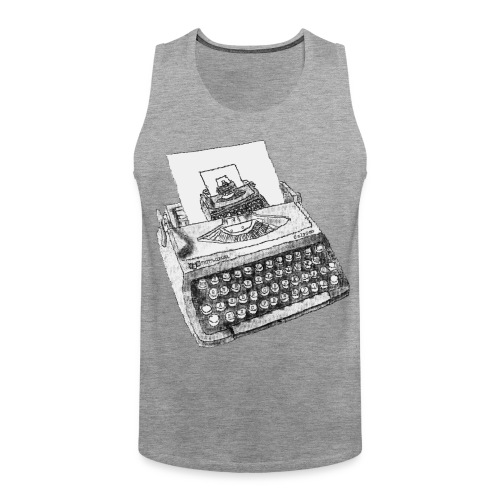 Typewritten Typewriter...writer..er - Männer Premium Tank Top