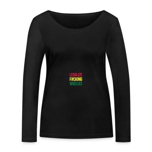 LegalizeF#ckingWheelies Snapback - Frauen Bio-Langarmshirt von Stanley & Stella