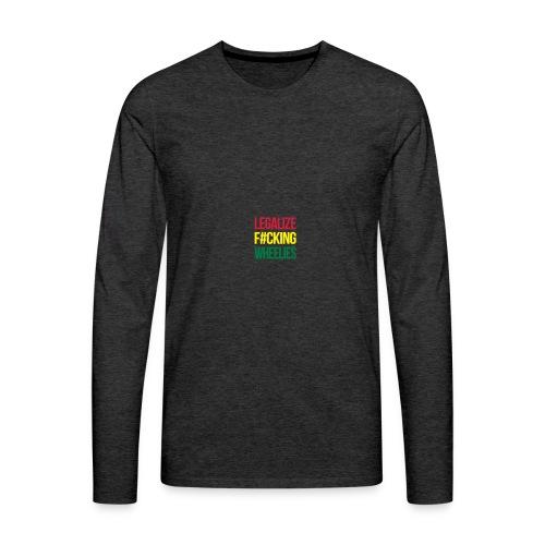 LegalizeF#ckingWheelies Snapback - Männer Premium Langarmshirt