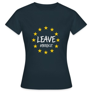Brexit Leave Hoodies & Sweatshirts - Women's T-Shirt