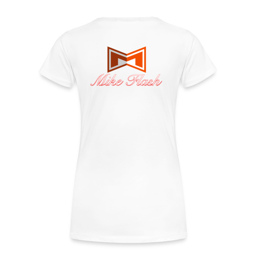 Mike Flash Shirt Woman - Frauen Premium T-Shirt