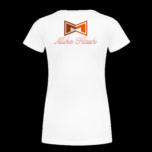 Mike Flash Shirt Woman - Frauen Premium T-Shirt