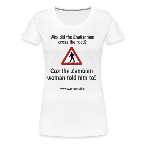 Why did the english man cross the road - Women's Premium T-Shirt