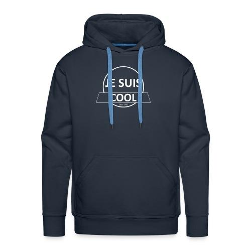 Je suis cool - Sweat-shirt à capuche Premium pour hommes